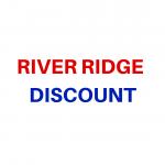 RIVER RIDGE DISCOUNT